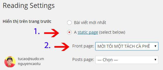 Cài đặt hiển thị bài viết mới nhất, hoặc 1 trang tính trong Wordpres
