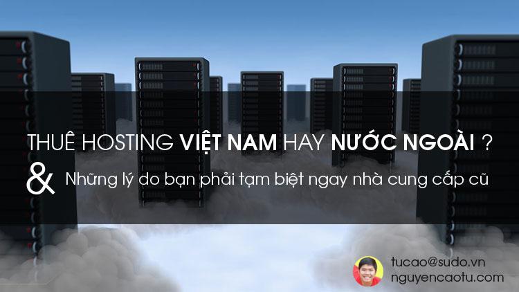 Thuê Hosting ở Việt Nam hay nước ngoài